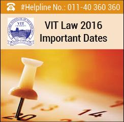 VIT Law 2016 Important Dates