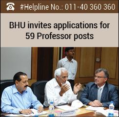 BHU invites applications for 59 Professor posts