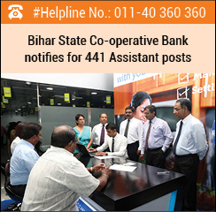 Bihar State Co-operative Bank notifies for 441 Assistant posts
