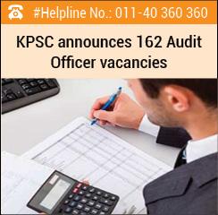 KPSC announces 162 Audit Officer vacancies
