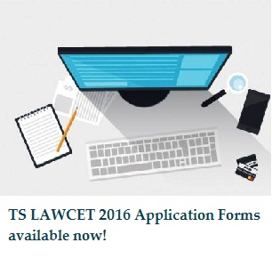 TS LAWCET 2016 Application Form available from March 17