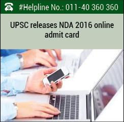 UPSC releases NDA and NA (I) Admit Card 2016