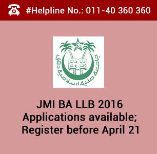 JMI BA LLB 2016 Applications available; Register before April 21
