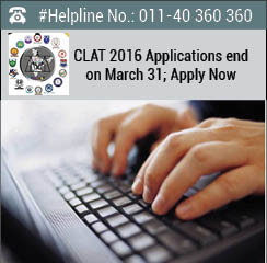 CLAT 2016 Application Form ends on March 31; Apply now