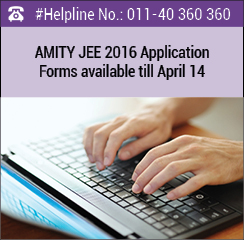 AMITY JEE 2016 Application Forms available till April 14