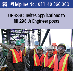UPSSSC invites applications to fill 298 Junior Engineer posts