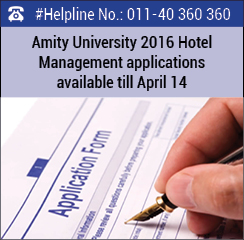 Amity University 2016 Hotel Management applications available till April 14