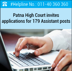 Patna High Court invites applications for 179 Assistant posts