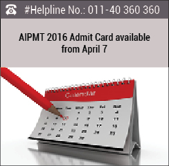 AIPMT 2016 Admit Card available from April 7