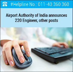 Airport Authority of India announces 220 Engineer, other posts