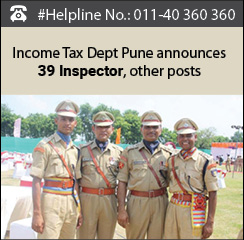 Income Tax Dept Pune announces 39 Inspector, other posts