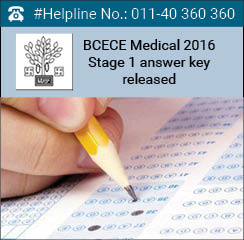 BCECE Medical 2016 Stage 1 answer key released