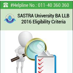 SASTRA University BA LLB 2016 Eligibility Criteria