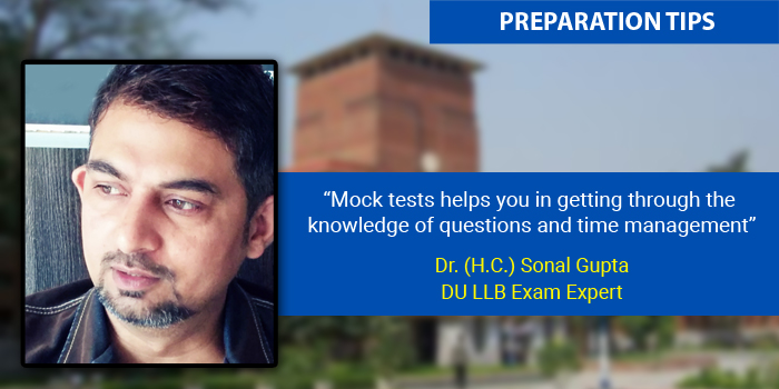 DU LLB 2016: Preparation tips by Dr. (H.C.) Sonal Gupta