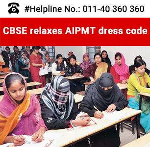 CBSE relaxes AIPMT dress code
