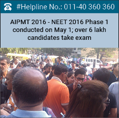 AIPMT 2016 - NEET 2016 Phase 1 conducted on May 1; over 6 lakh candidates take exam
