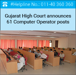 Gujarat High Court announces 61 Computer Operator posts