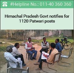 Himachal Pradesh Govt notifies for 1120 Patwari posts