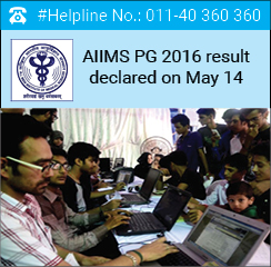 AIIMS PG 2016 result declared on May 14