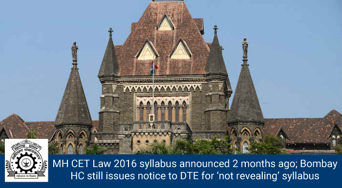 Bombay HC issues notice to DTE for 'not revealing' syllabus of MH CET Law 2016
