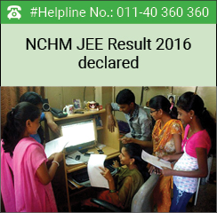NCHM JEE Result 2016 declared on May 21