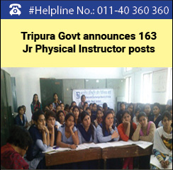 Tripura Govt announces 163 Jr Physical Instructor posts