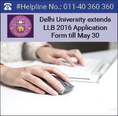 Delhi University extends LLB 2016 Applications till May 30