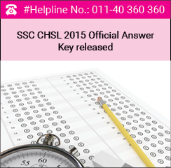 SSC CHSL 2015 Official Answer Key released