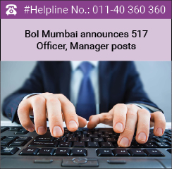 Bank of India Mumbai announces 517 Officer, Manager posts