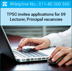 TPSC invites applications for 69 Lecturer, Principal vacancies