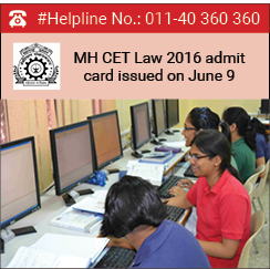 MH CET Law 2016 admit card issued on June 9