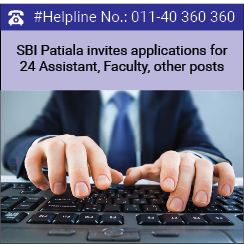 SBI Patiala invites applications for 24 Assistant, Faculty, other posts