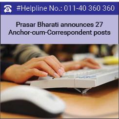 Prasar Bharati announces 27 Anchor-cum-Correspondent posts
