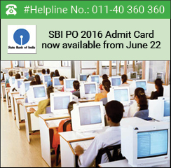 SBI PO 2016 admit card for preliminary exam postponed again; now available from June 22