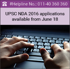UPSC NDA 2016 applications available from June 18
