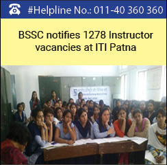 BSSC notifies 1278 Instructor vacancies at ITI Patna