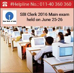 SBI Clerk 2016 main exam conducted on June 25-26