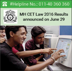MH CET Law 2016 results announced on June 29