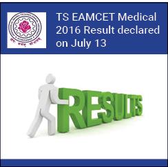 TS EAMCET Medical 2016 result declared on July 13