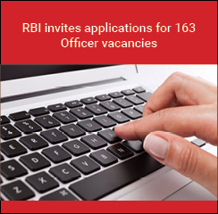 RBI invites applications for 163 Officer Vacancies
