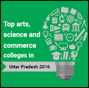 Top Arts, Science and Commerce Colleges in Uttar Pradesh 2016