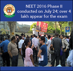 NEET 2016 Phase II conducted on July 24; over 4 lakh appear for the exam
