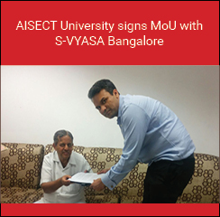 AISECT University and S-VYASA Bangalore signs MoU to promote yoga as employable skill
