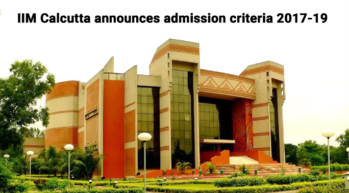 IIM Calcutta announces admission criteria 2017-19; overall CAT cutoff 90 percentile