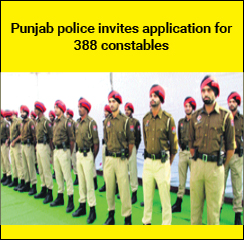 Punjab police invites application for 388 constables