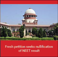 Fresh petition seeks nullification of NEET result