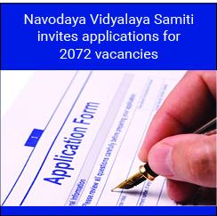 Navodaya Vidyalaya Samiti invites applications for 2072 vacancies