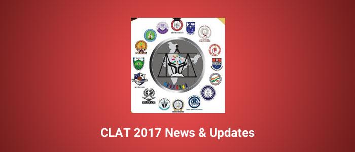 CLAT 2017: Latest News & Updates