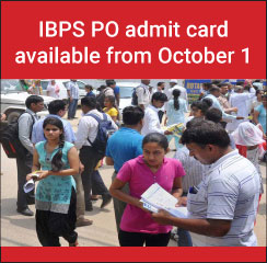 IBPS PO admit card available from October 1