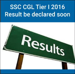 SSC CGL Tier I Result 2016 be declared soon
